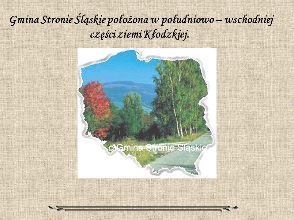Gmina Stronie Śląskie położona w południowo – wschodniej