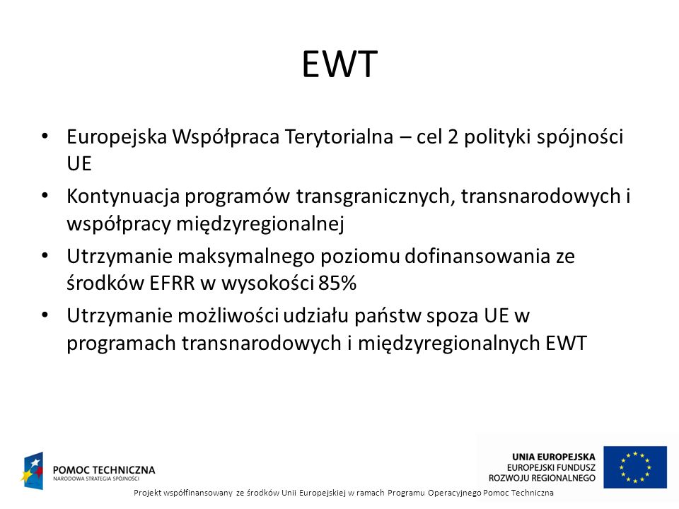 EWT Europejska Współpraca Terytorialna – cel 2 polityki spójności UE