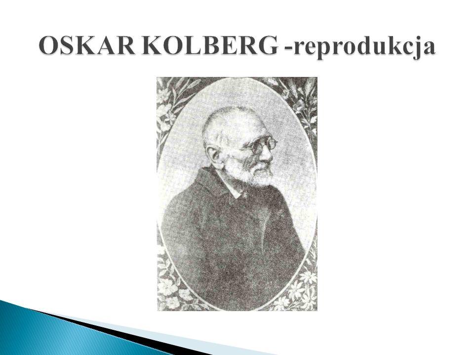 OSKAR KOLBERG -reprodukcja