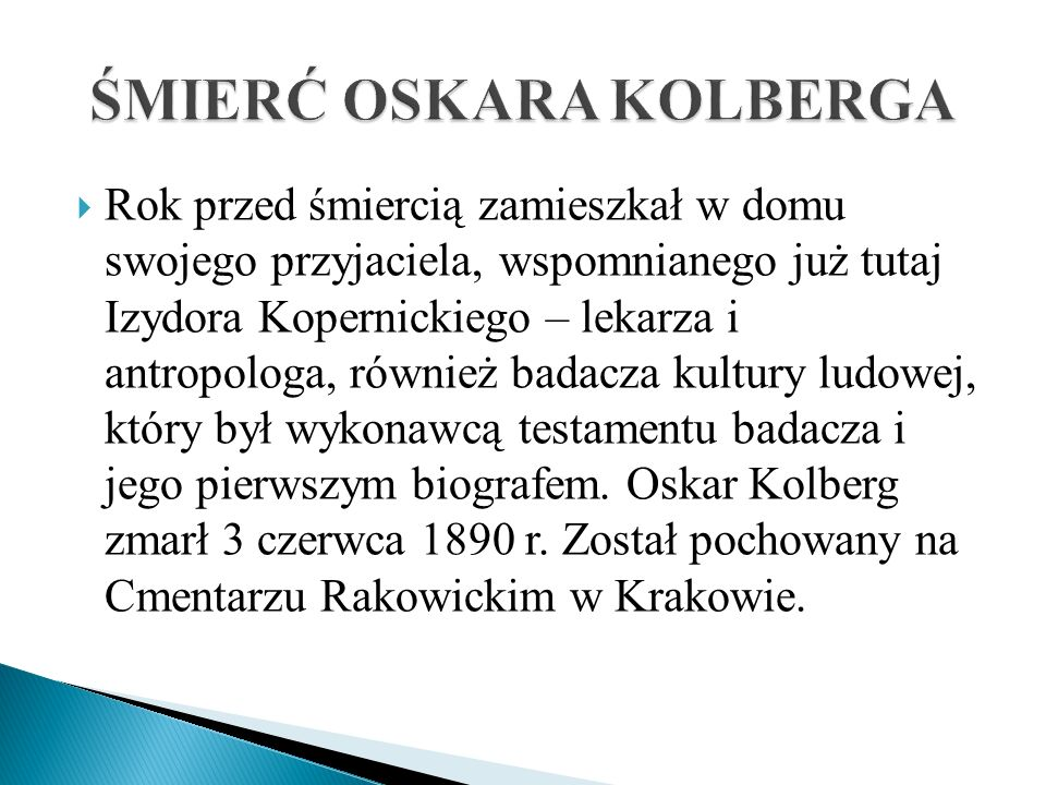 ŚMIERĆ OSKARA KOLBERGA