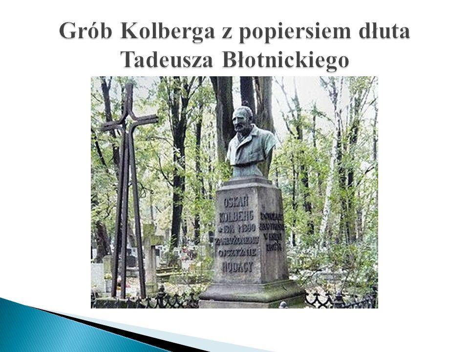 Grób Kolberga z popiersiem dłuta Tadeusza Błotnickiego