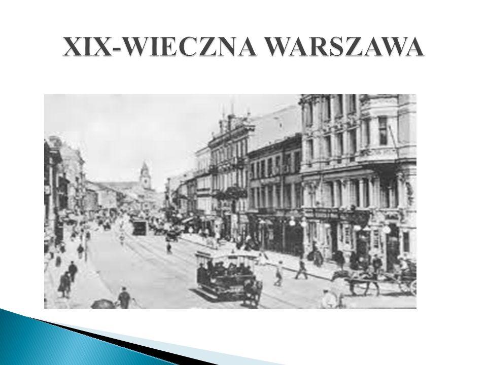 XIX-WIECZNA WARSZAWA
