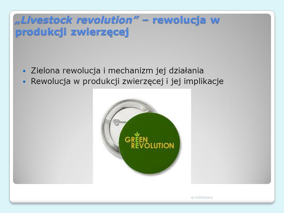 """""""Livestock revolution – rewolucja w produkcji zwierzęcej"""