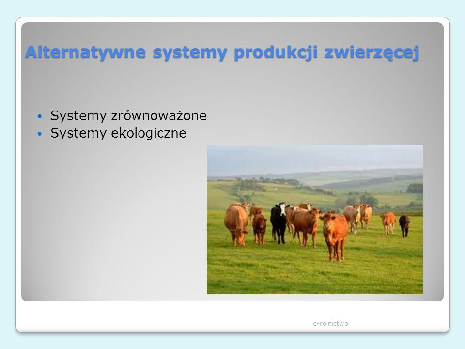 Alternatywne systemy produkcji zwierzęcej