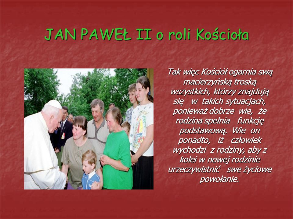 JAN PAWEŁ II o roli Kościoła