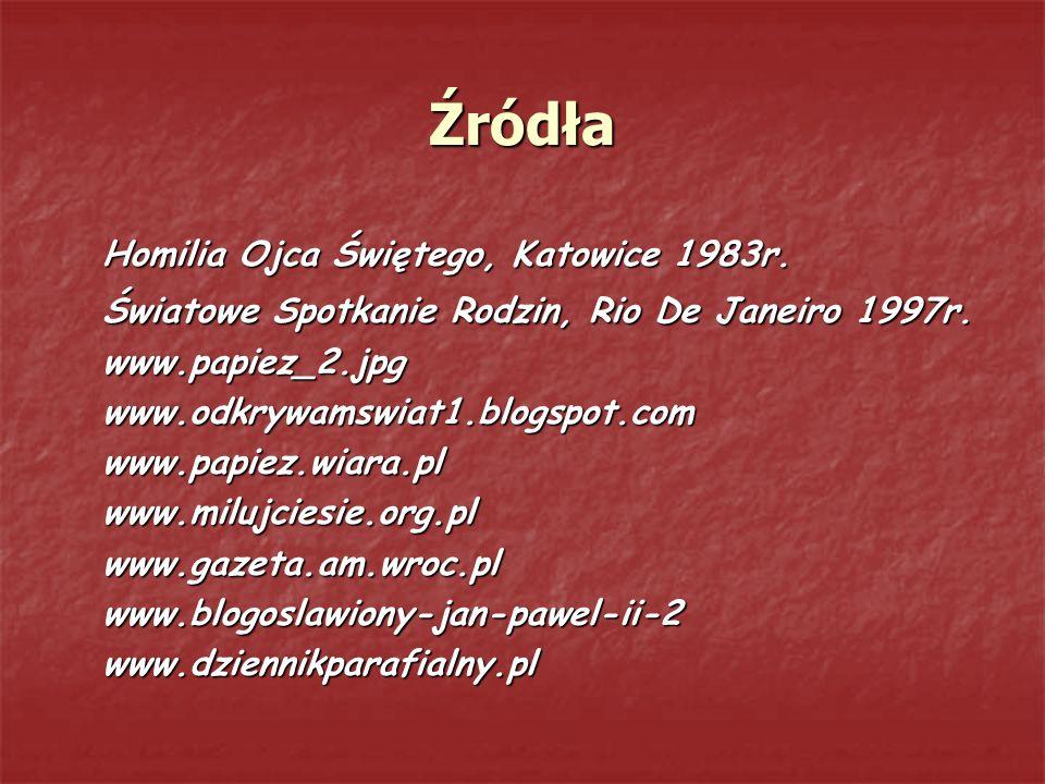 Źródła Homilia Ojca Świętego, Katowice 1983r.