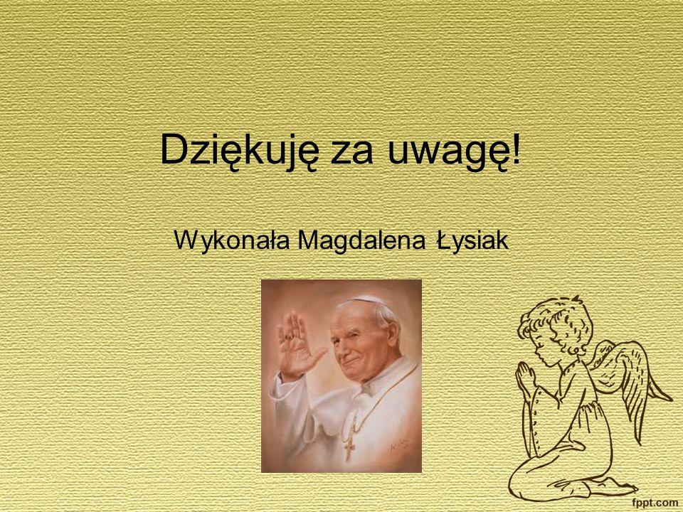 Wykonała Magdalena Łysiak
