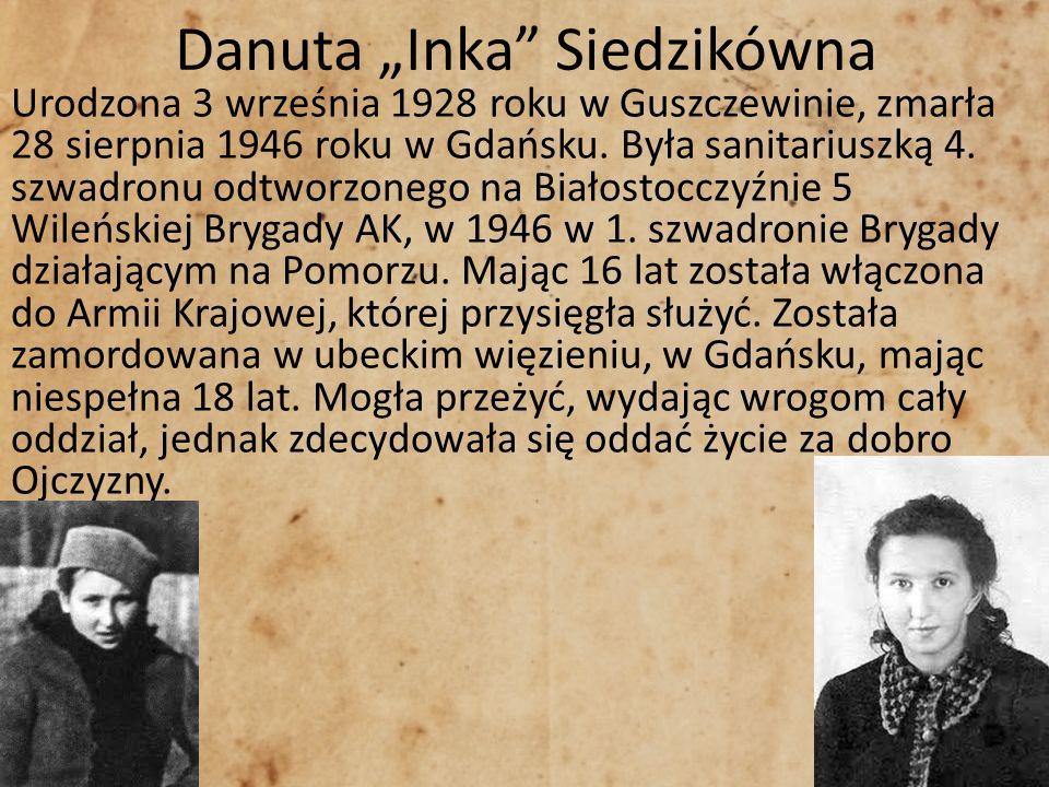 """Danuta """"Inka Siedzikówna"""