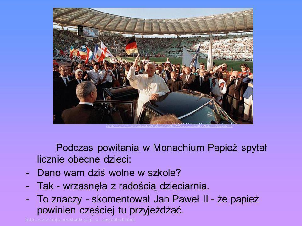 Podczas powitania w Monachium Papież spytał licznie obecne dzieci: