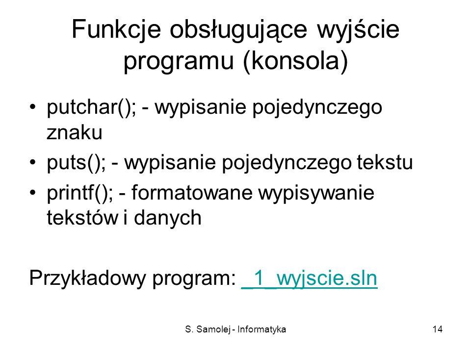Funkcje obsługujące wyjście programu (konsola)