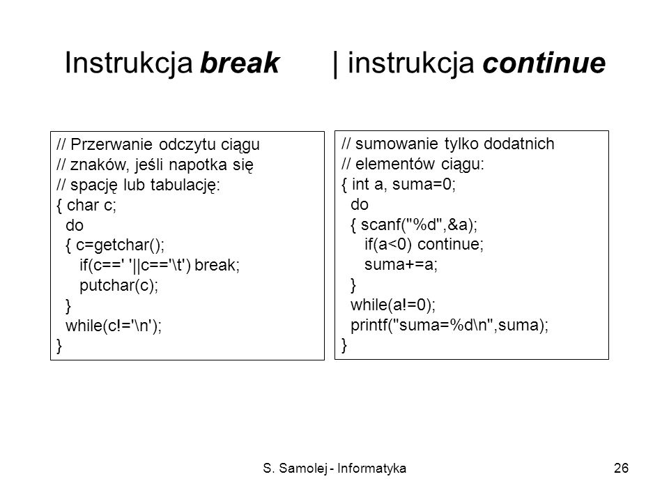 Instrukcja break | instrukcja continue