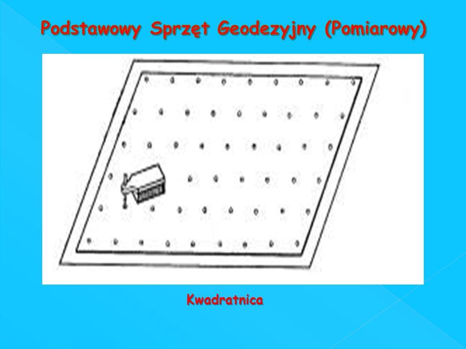 Podstawowy Sprzęt Geodezyjny (Pomiarowy)
