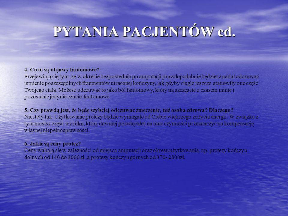 PYTANIA PACJENTÓW cd. 4. Co to są objawy fantomowe