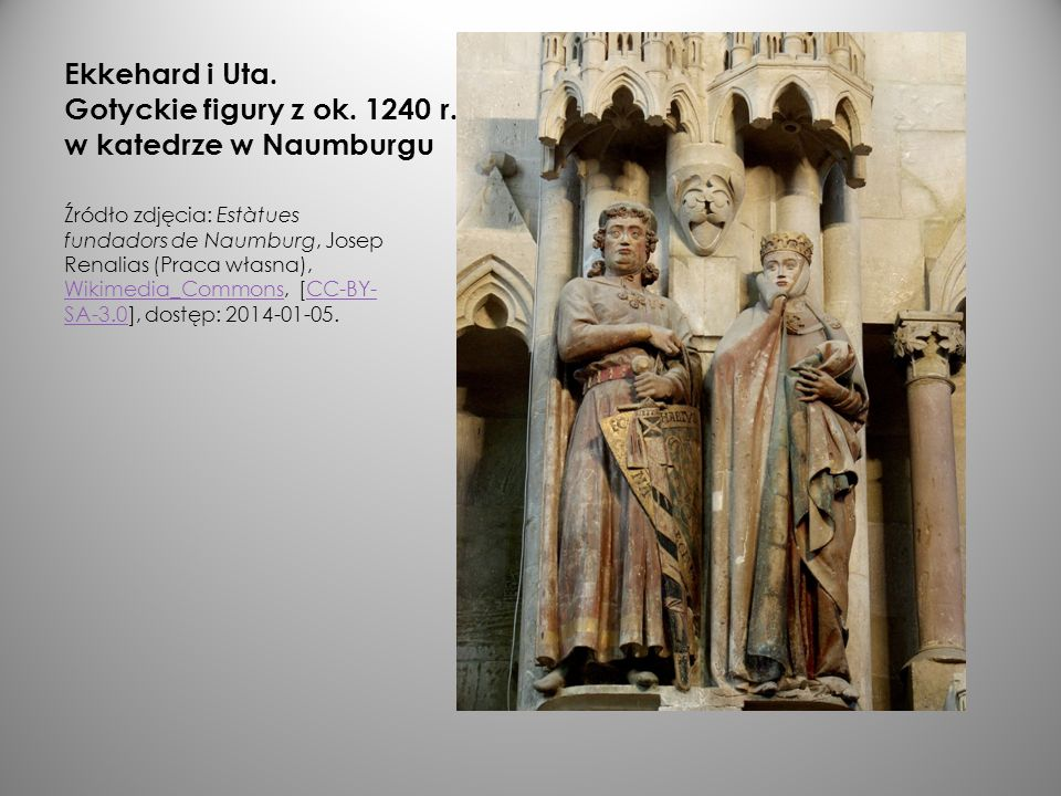 Ekkehard i Uta. Gotyckie figury z ok. 1240 r. w katedrze w Naumburgu