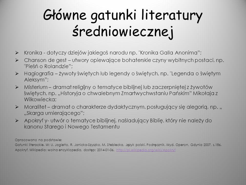 Główne gatunki literatury średniowiecznej