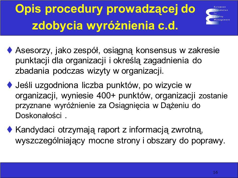 Opis procedury prowadzącej do zdobycia wyróżnienia c.d.