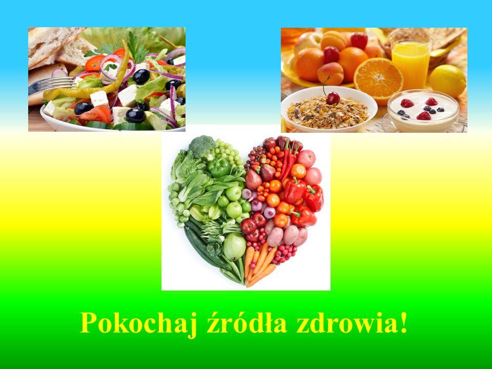 Pokochaj źródła zdrowia!