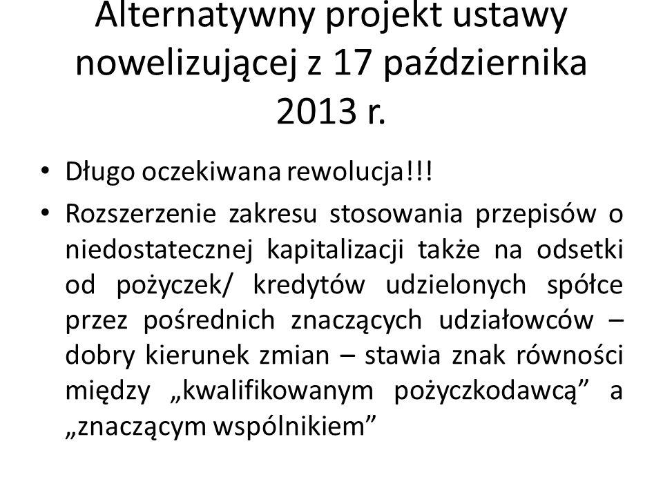 Alternatywny projekt ustawy nowelizującej z 17 października 2013 r.