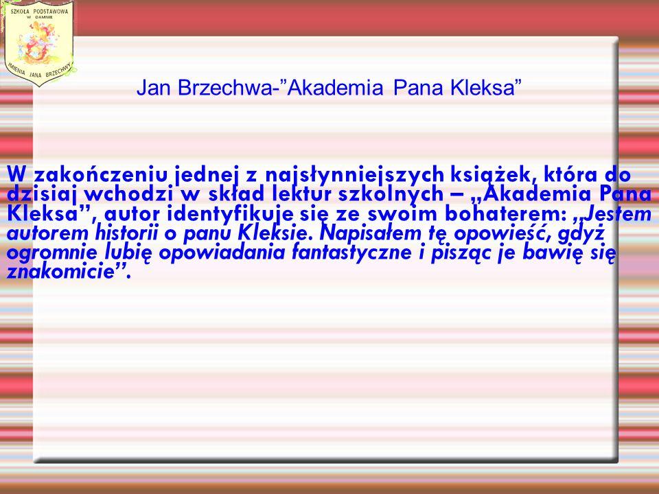 Jan Brzechwa- Akademia Pana Kleksa