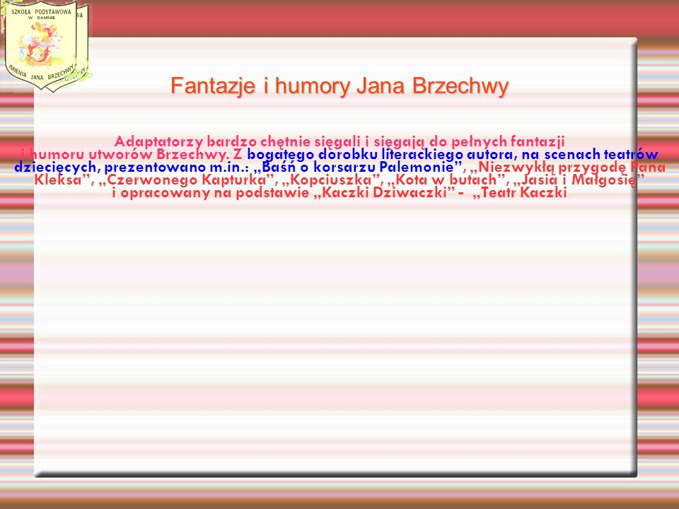 Fantazje i humory Jana Brzechwy