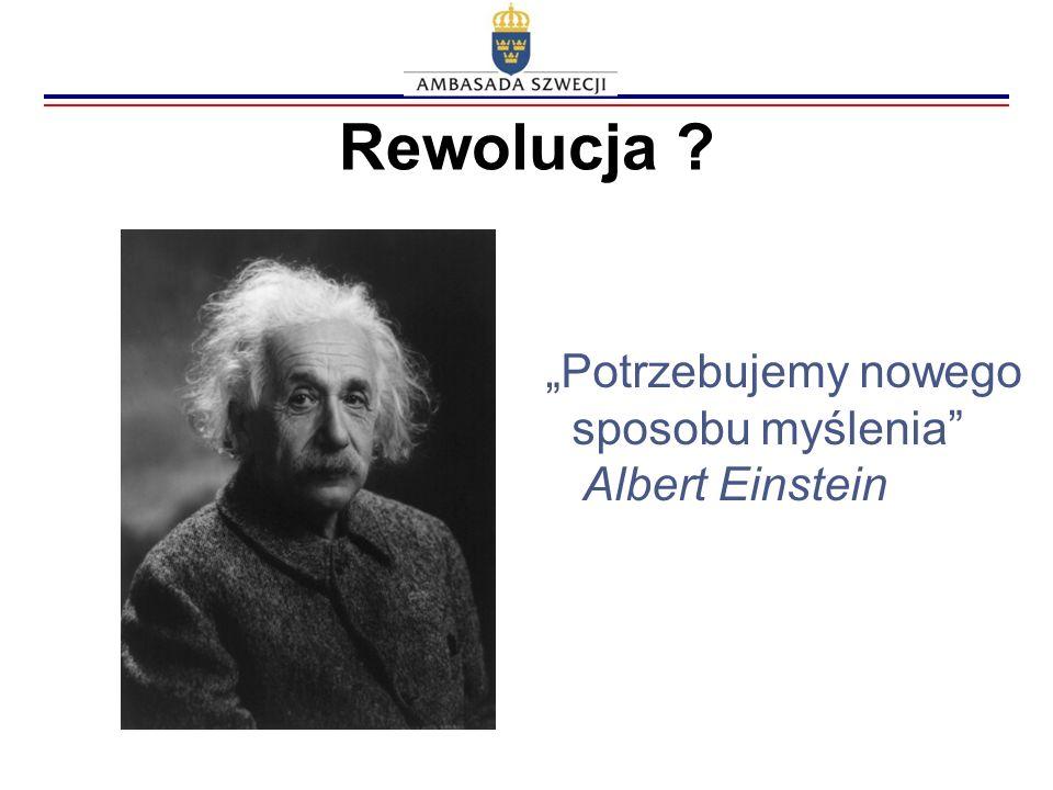 """Rewolucja """"Potrzebujemy nowego sposobu myślenia Albert Einstein"""