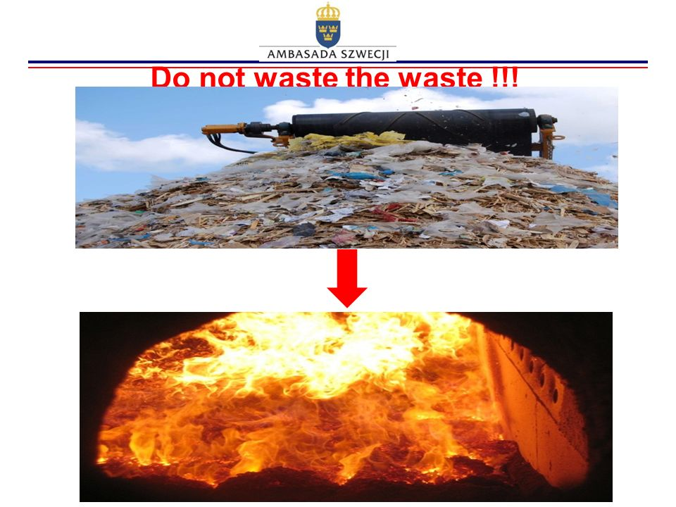 Do not waste the waste !!!