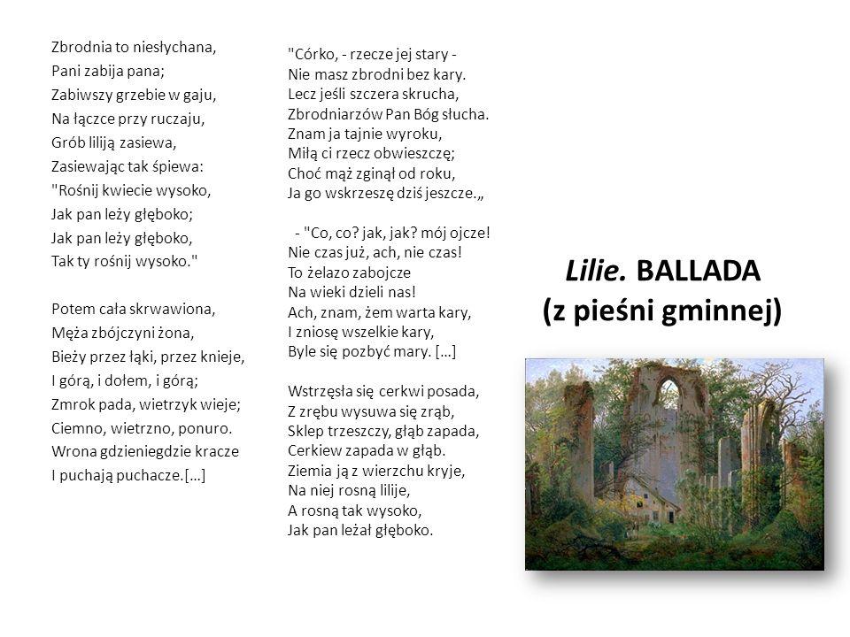 Lilie. BALLADA (z pieśni gminnej)