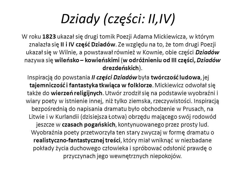 Dziady (części: II,IV)