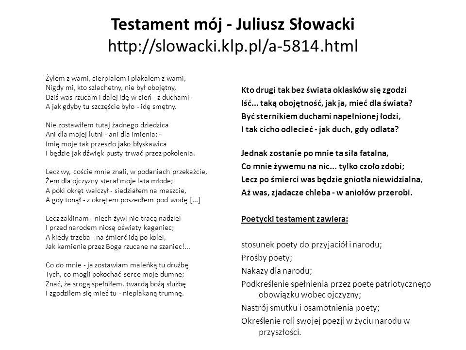 Testament mój - Juliusz Słowacki http://slowacki.klp.pl/a-5814.html