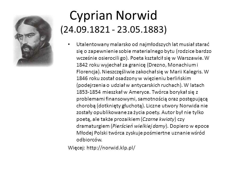 Cyprian Norwid (24.09.1821 - 23.05.1883)
