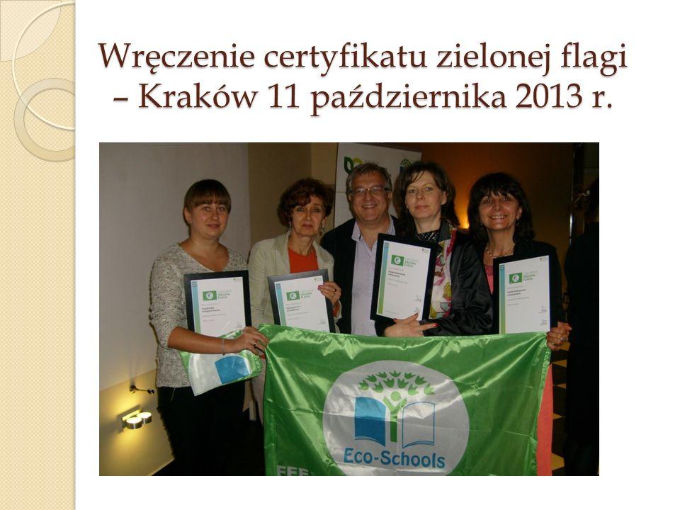 Wręczenie certyfikatu zielonej flagi – Kraków 11 października 2013 r.
