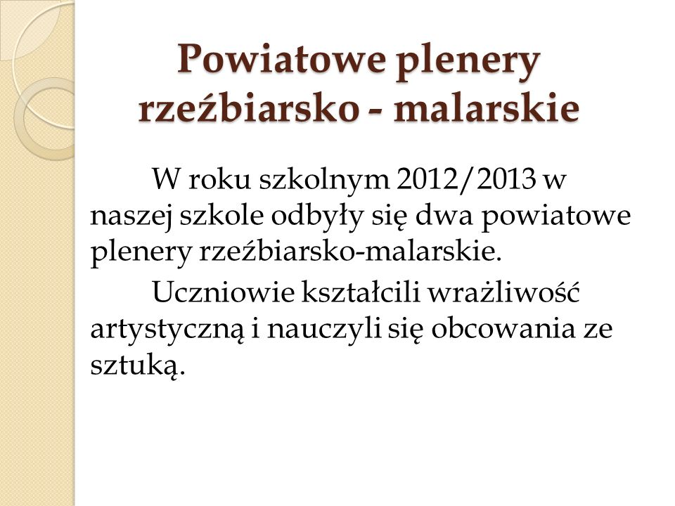 Powiatowe plenery rzeźbiarsko - malarskie