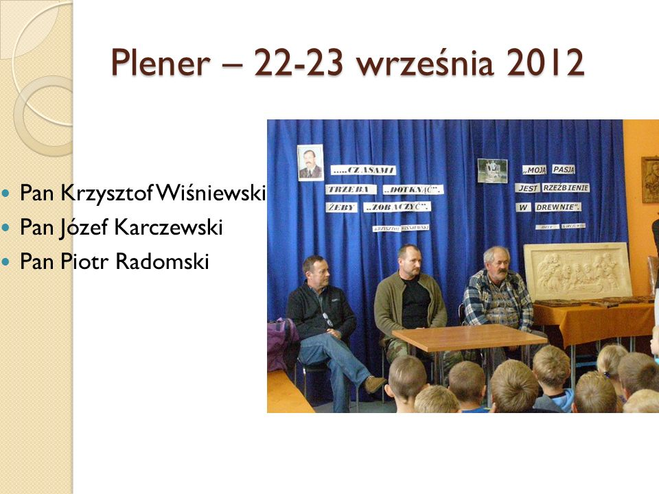 Plener – 22-23 września 2012 Pan Krzysztof Wiśniewski