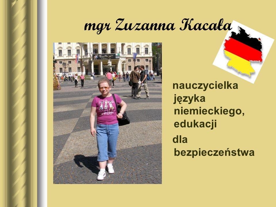 mgr Zuzanna Kacała nauczycielka języka niemieckiego, edukacji