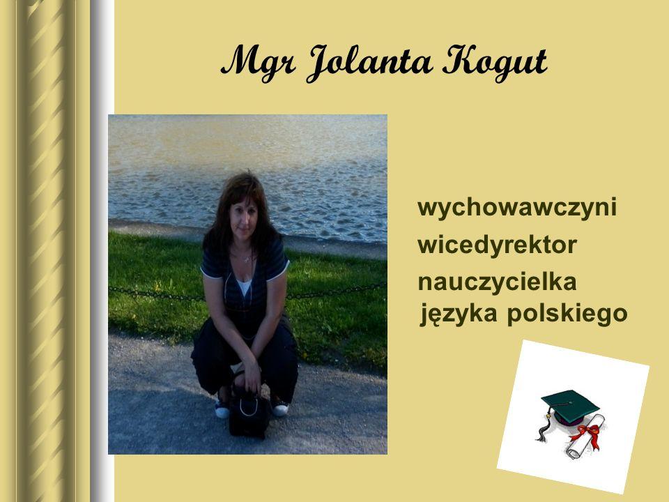 Mgr Jolanta Kogut wychowawczyni wicedyrektor