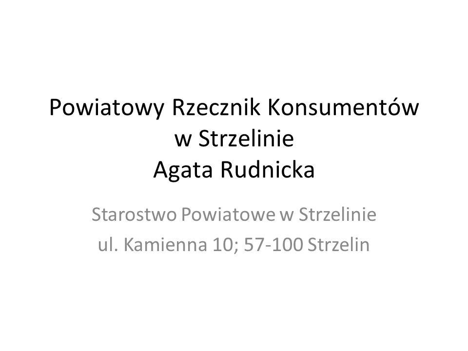 Powiatowy Rzecznik Konsumentów w Strzelinie Agata Rudnicka