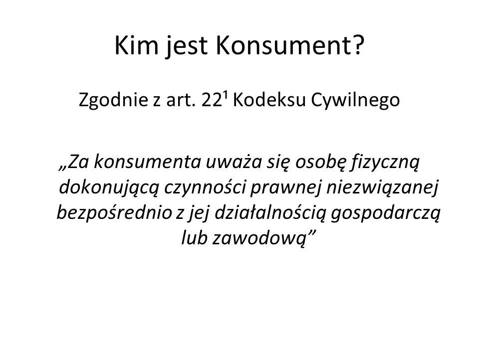 Zgodnie z art. 22¹ Kodeksu Cywilnego