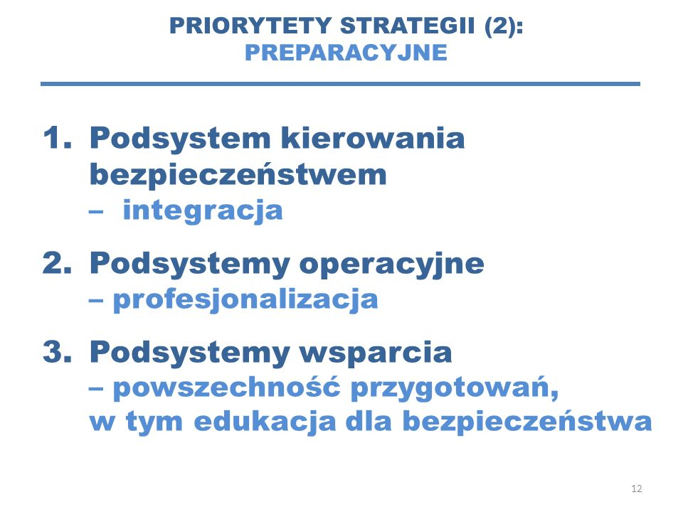 PRIORYTETY STRATEGII (2):
