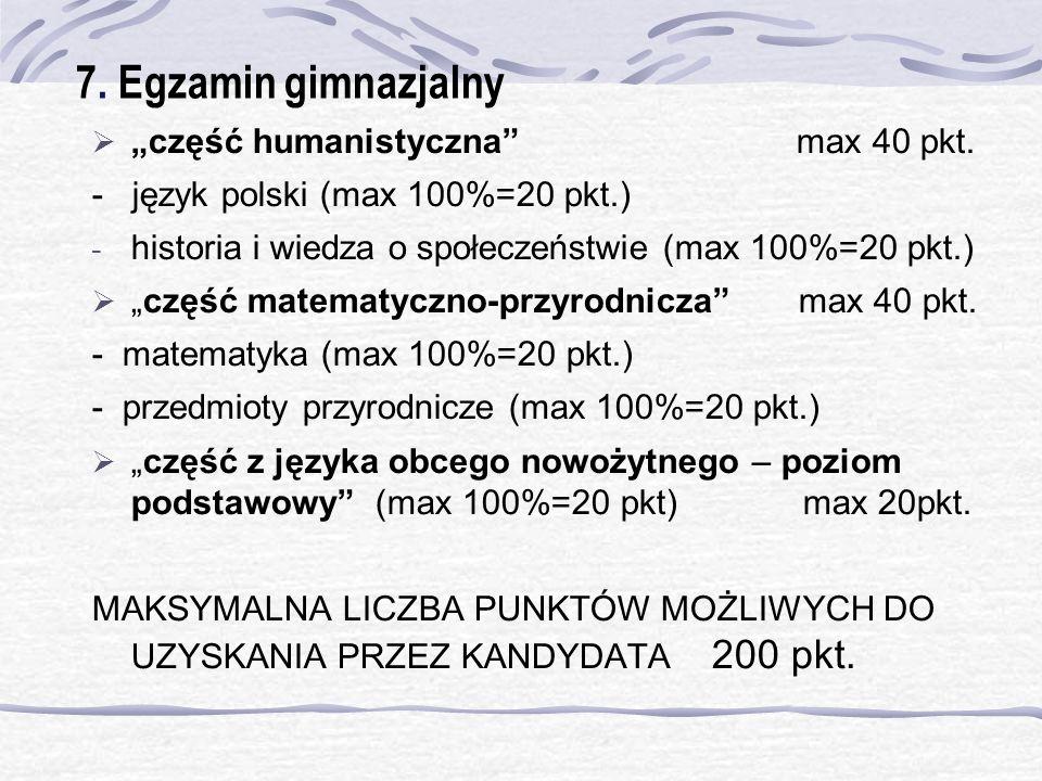 """7. Egzamin gimnazjalny """"część humanistyczna max 40 pkt."""