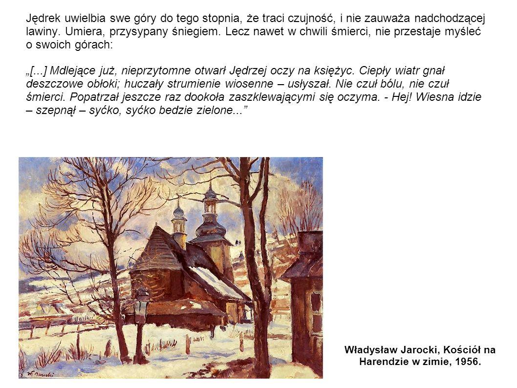 Władysław Jarocki, Kościół na Harendzie w zimie, 1956.