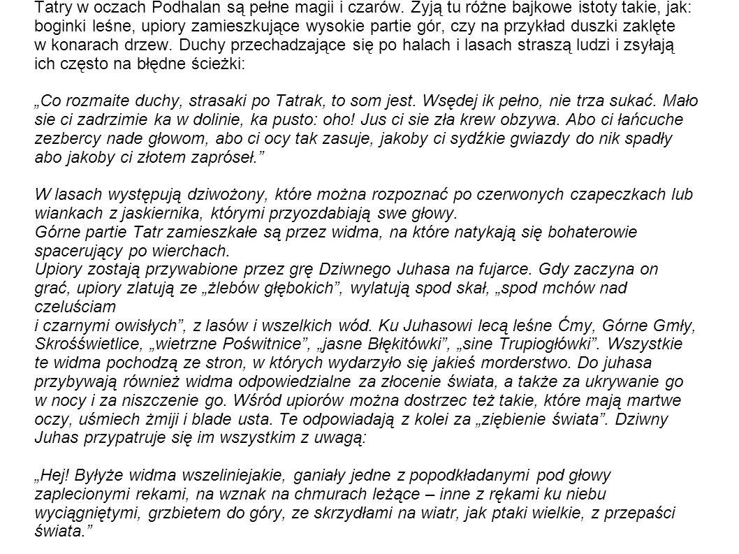 Tatry w oczach Podhalan są pełne magii i czarów