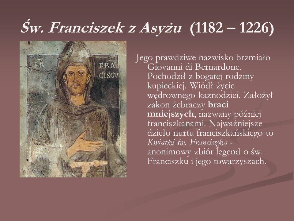 Św. Franciszek z Asyżu (1182 – 1226)