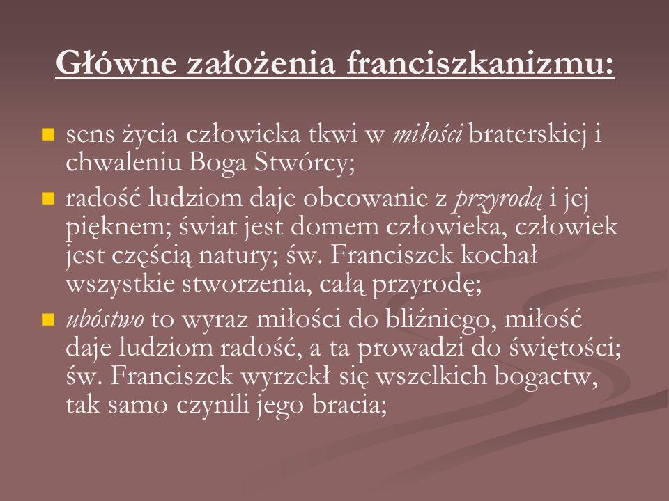 Główne założenia franciszkanizmu: