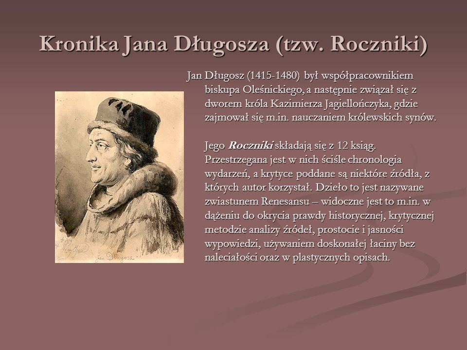Kronika Jana Długosza (tzw. Roczniki)