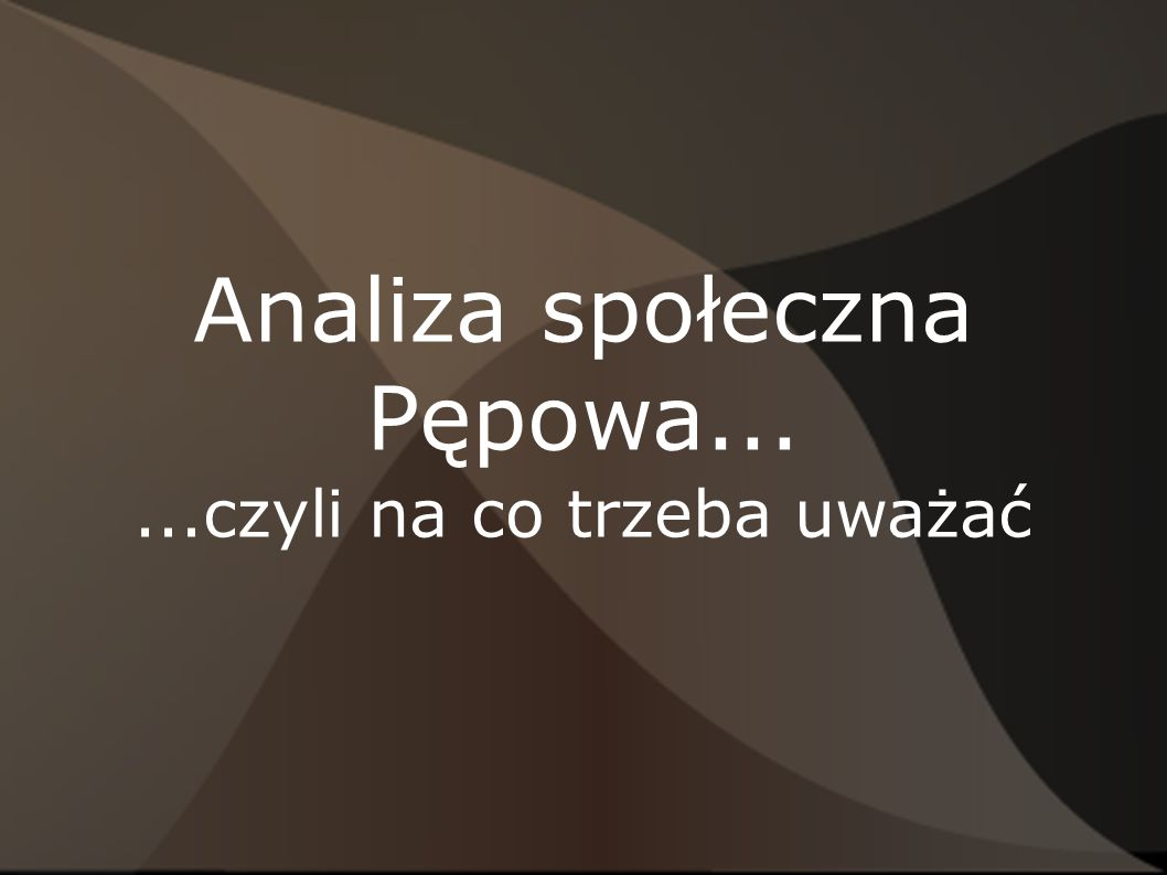 Analiza społeczna Pępowa...