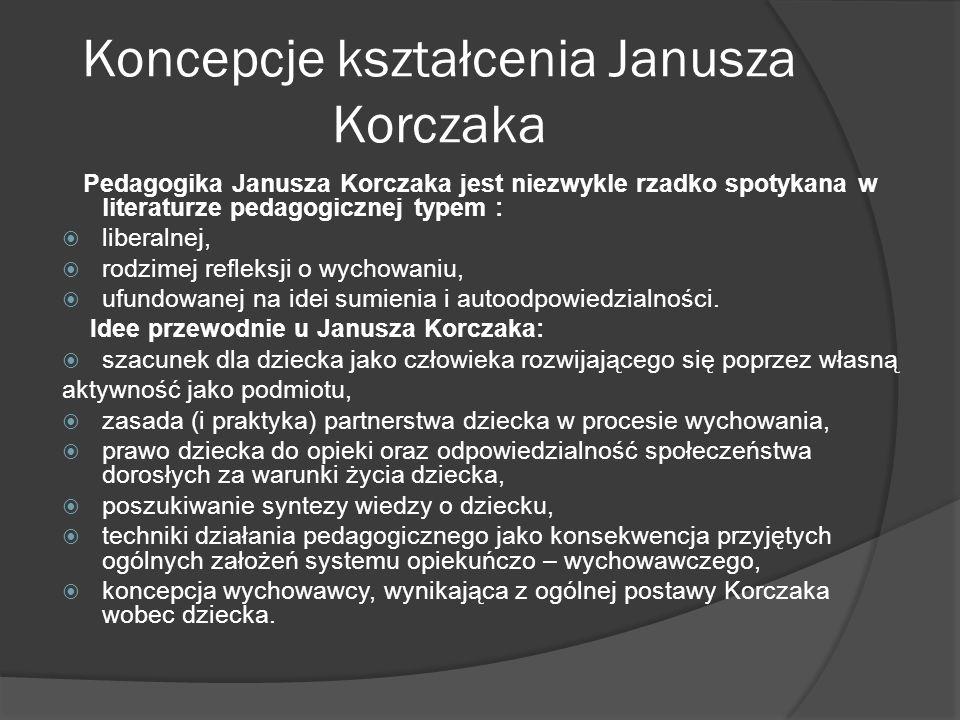 Koncepcje kształcenia Janusza Korczaka