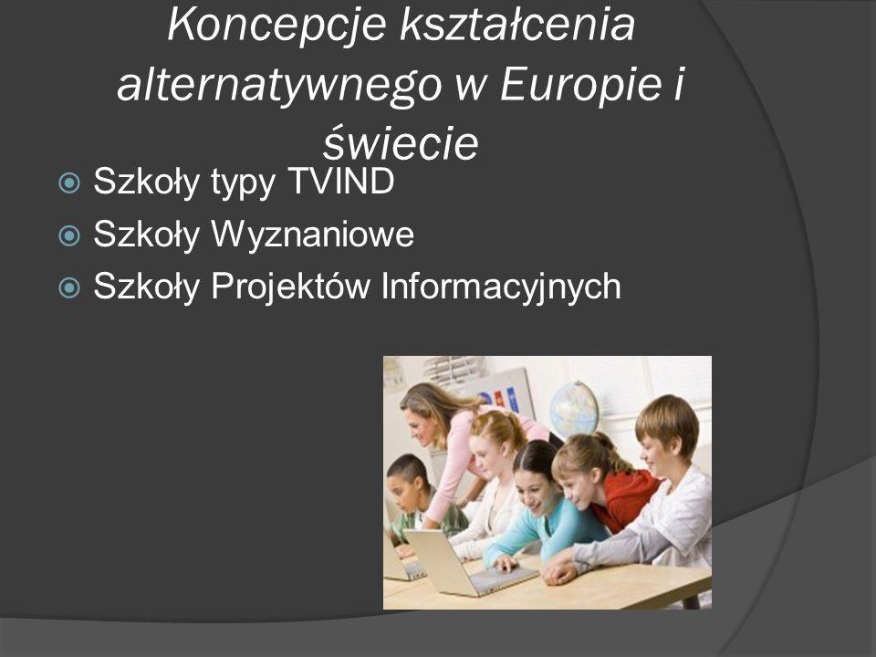 Koncepcje kształcenia alternatywnego w Europie i świecie