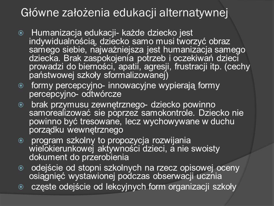 Główne założenia edukacji alternatywnej