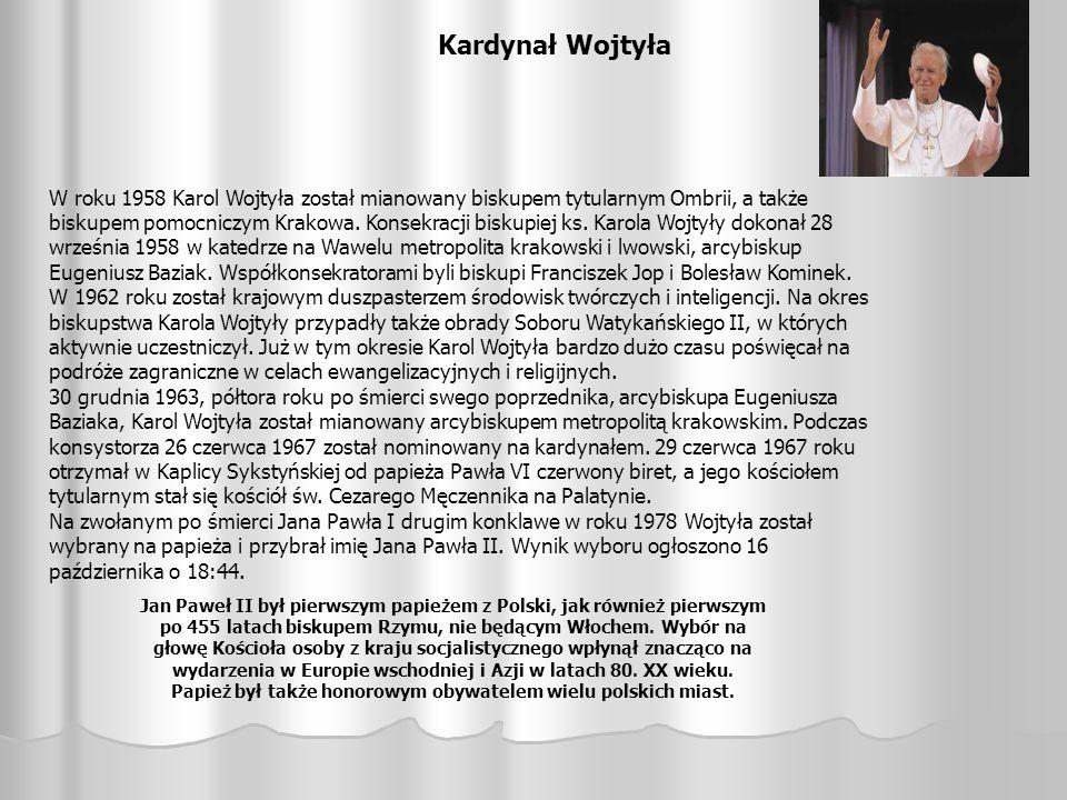 Papież był także honorowym obywatelem wielu polskich miast.