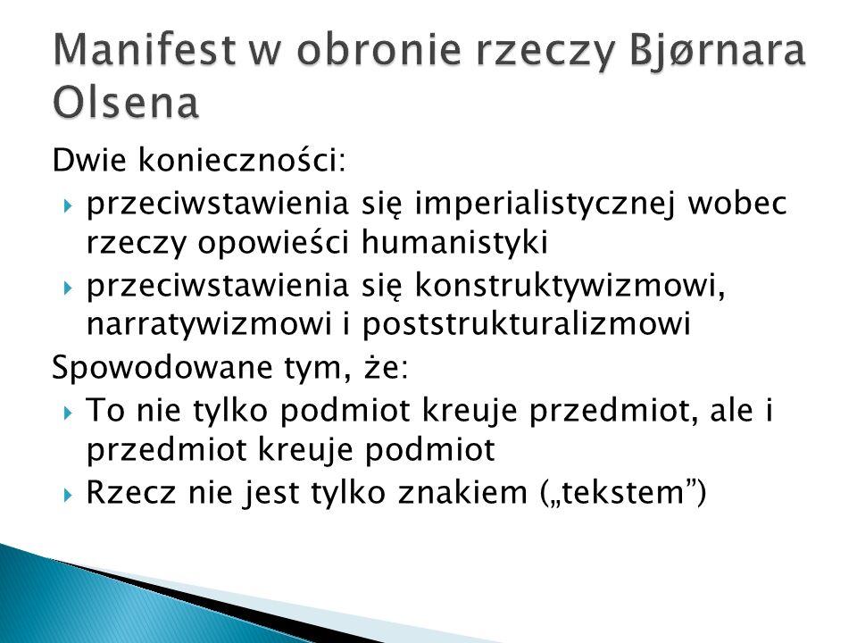 Manifest w obronie rzeczy Bjørnara Olsena